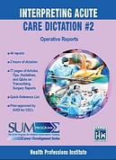 Acute Care Dictation #2